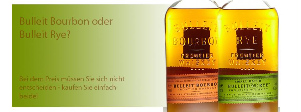 Bulleit Bourbon und Rye - bei dem Preis müssen Sie sich nicht entscheiden, kaufen Sie einfach beide!